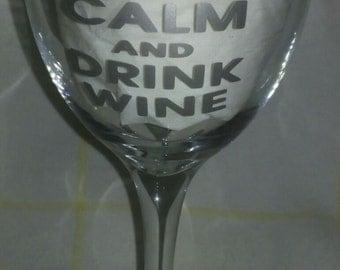 Keep Calm & Drink Wine Glass