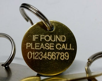 Large 30mm Engraved Key Ring, If found please call with tel. number. Security lost tag Brass or Nickel