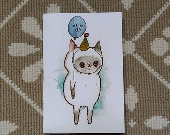 You're old - birthday card