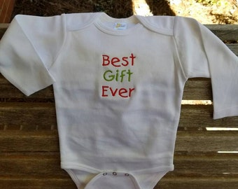 Christmas Onesie- Best Gift Ever or My First Christmas