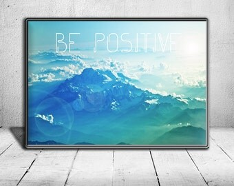 Large Be Positive Landscape Blue Print Poster Art