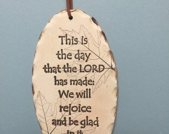 Scripture tile, scripture in clay, Psalm 118:24