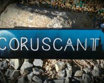 Coruscant Star Wars single direction sign.