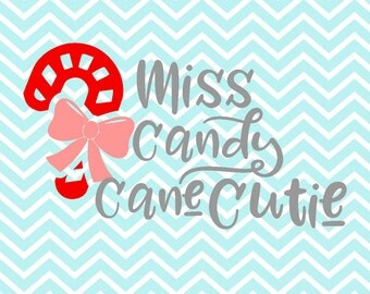 Miss Candy Cane Cutie - Candy Cane Cutie - Candy Cane - Christmas Svg - Christmas - Winter - Winter Holiday - Svg - Cut File -Commercial Use