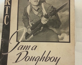 "WWII IRTC ""I am a Doughboy"" Infantry Training Book"