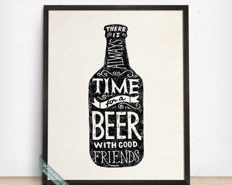 There Is Always Time For A Beer Print, Typography Print, Kitchen Decor, Beer, Beer Print, Bar Decor, Beer Quote, Art Poster