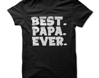 Best. Papa. Ever. Mens Funny T-Shirt Gifts For Dads or Grandpas For Grandparents Day