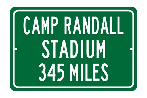 Custom College Highway Distance Sign to Camp Randall Stadium | Home of the Wisconsin Badgers | Personalized Badger Football | U of Wisconsin