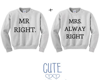 Right & always right couple hoddie sweater friends