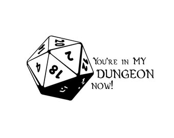 20 Sided Dice Vinyl Bumper Sticker. D20 dungeon master decal. You're in MY dungeon now! Dungeons & Dragons, Role Playing Games, Nerd Humor