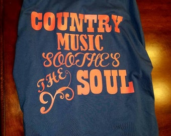 Country Music Soothes The Soul T-Shirt