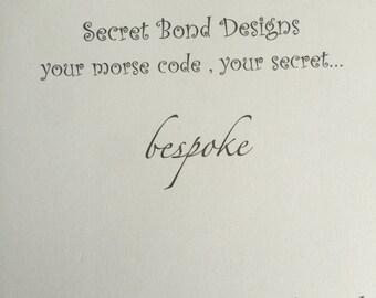 Morse code bespoke orders