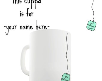 This Cuppa Is For Personalised Ceramic Novelty Mug