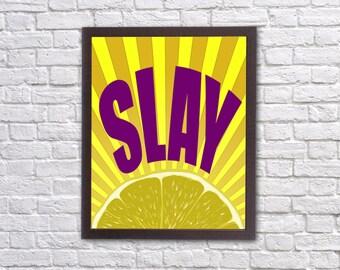 Inspirational Wall Decor Inspirational Print Motivational Print Home Office Decor Slay Print Beyonce Print Slay Poster Beyonce Poster Yonce