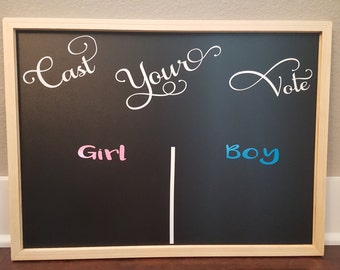 Cast your vote! Baby gender reveal chalkboard sign