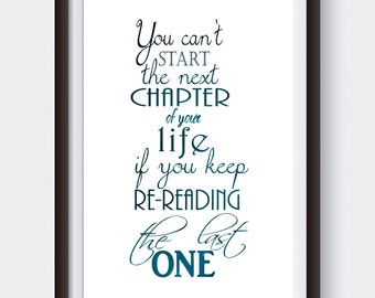 Printable inspirational quote, You Can't Start the Next Chapter, watercolor typography wall art print, intstant digital download prints
