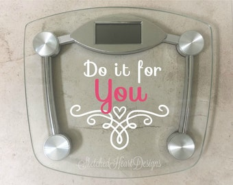 Scale Quote Motivational Decal, Inspiration, Fitness goal, Body Positivity, Healthy living Weight loss, Scale, New Years Resolution