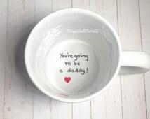 Pregnancy announcement mug, you're going to be a daddy mug, new baby reveal, new dad mug, new father mug, coffee mug, personalised coffee