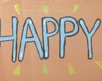 "Handmade ""Happy"" Painting"