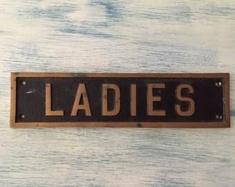 """Vintage """"Ladies"""" sign, door sign, bathroom sign"""