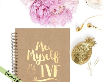 My,myself & IVF- IVF DIARY