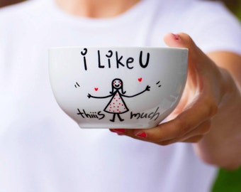 Handpainted Mug, Breakfast Bowl, Big Bowl for Flakes, Beautiful White Handpainted Cup, Lovely Mug, Big Breakfast Cup - I Like You This Much
