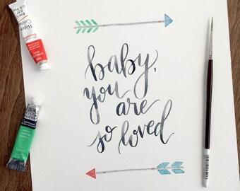 Printable Watercolor Art, Baby, You Are So Loved, Nursery Print, Watercolor, Digital Print, Inspirational