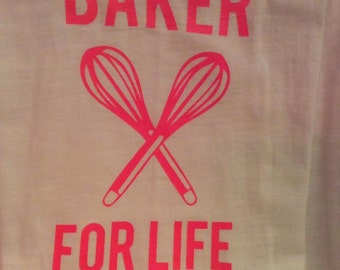 Baker for Life - Flour Sack Towel
