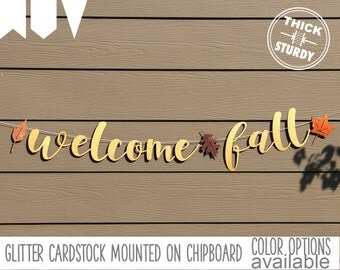 Welcome Fall banner, fall banner, thanksgiving decorations, gold glitter party decorations, cursive banner