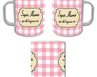 Mug Cup Super Granny who always says Yes - gingham pink