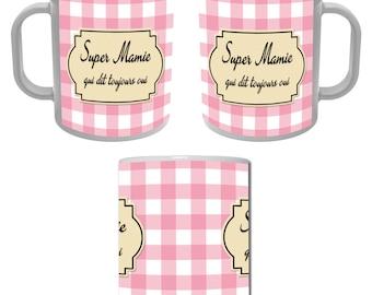 Mug Cup Super grandma who always says Yes - pink gingham
