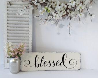 Farmhouse Blessed Sign, Blessed Sign, Blessed Wall Sign, Wood Blessed Sign, Blessed, Rustic Blessed Sign