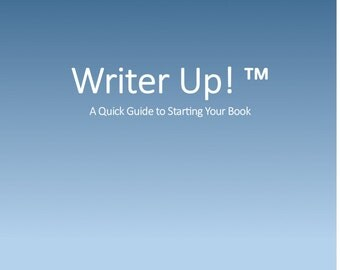 Writer Up! A Quick Guide to Starting Your Book
