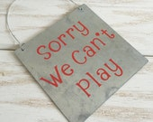 We Can Play Sign / We Can't Play Sign - Do Not Disturb Door Sign