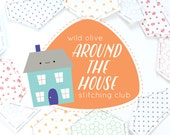 Around the House Stitching Club - Embroidery and EPP Mini Quilt Project - Introductory Price!
