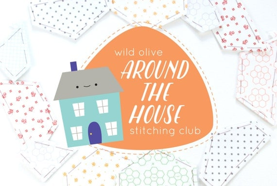 Around the House Stitching Club - Embroidery and EPP Mini Quilt Project