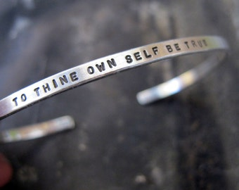 To Thine Own Self Be True, sterling silver Shakespeare cuff bracelet by Kathryn Riechert