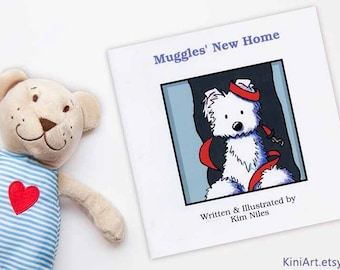 MUGGLES' NEW HOME Signed Westie Terrier Dog Children's Book