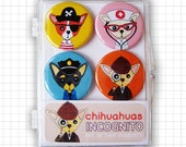Chihuahuas Incognito Magnet Set