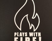 Plays With Fire - Glass Artist Flame Decal - Glossy White Vinyl Permanent - Decal For Windshield and Other Surfaces