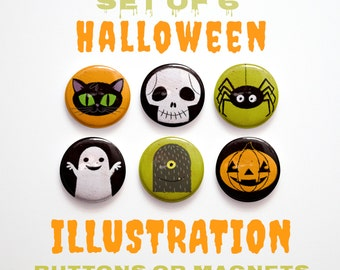 Cute Halloween Pins or Magnets Set of 6 Halloween Buttons 1 inch- Halloween Magnets Halloween Decoration Halloween Pinbacks Halloween Favors