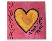 Love You More - Heart Art...