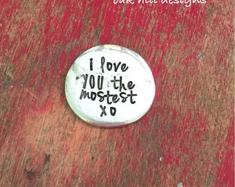 Pewter pocket token-anniversary gift-pocket pebble-groom gift-love you the mostest