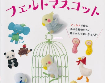 Cute Felt Mascot n3927 Japanese Craft Book