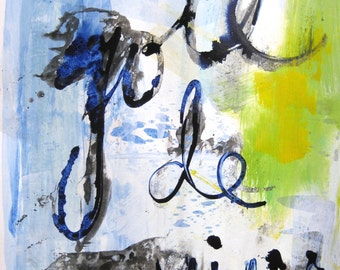 """Joie de Vivre 18"""" x 12"""" acrylic painting on paper with inspirational words"""