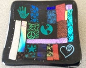 Small Dichroic Dish - Heal the World With Peace