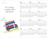 2016 Calendar - Friends Quote