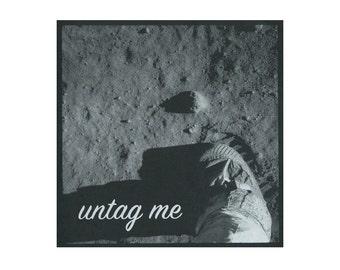 "Untag Me - 8"" x 8"" silkscreen moon print"