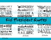 Kid President Quotes Poster Sign - Digital Download