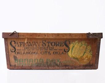 Vintage Banana Crate, Safeway Stores, Oklahoma City
